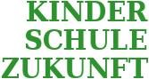 Schriftzug: Kinder - Schule - Zukunft